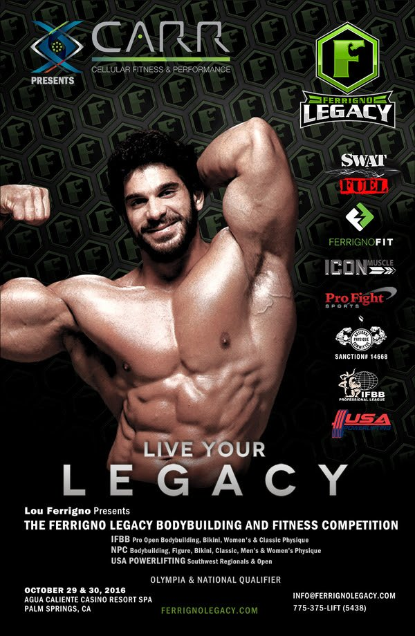 """""""INCREDIBLE HULK's"""" FERRIGNO LEGACY FITNESS COMPETITION WEEKEND RETURNS TO PALM SPRINGS, CA"""