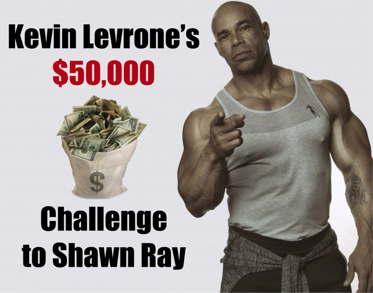 WATCH: Kevin Levrone's $50,000  challenge to Shawn Ray