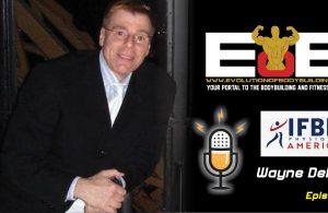 EOB Podcast 1 - IFBB Physique America's Wayne DeMilia