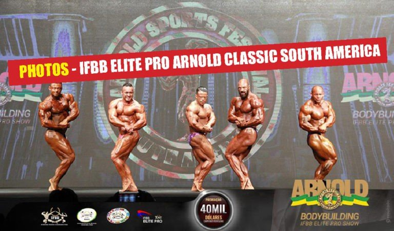 PHOTOS: 2018 Arnold Classic South America – IFBB Elite Pro
