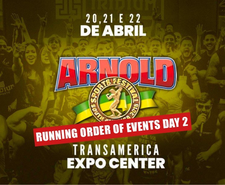 Running Order of events: 2018 Arnold Classic South America Day 2