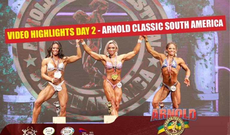 WATCH: Highlights 2018 Arnold Classic South America – Day 2
