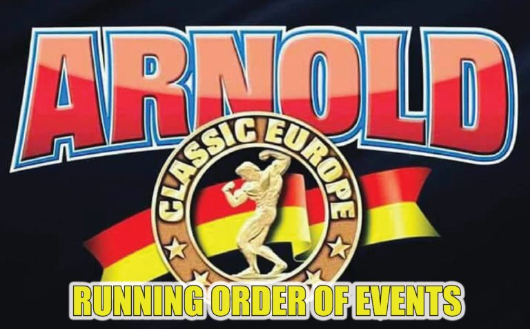 OFFICIAL RUNNING ORDER OF EVENTS: 2018 Arnold Classic Europe