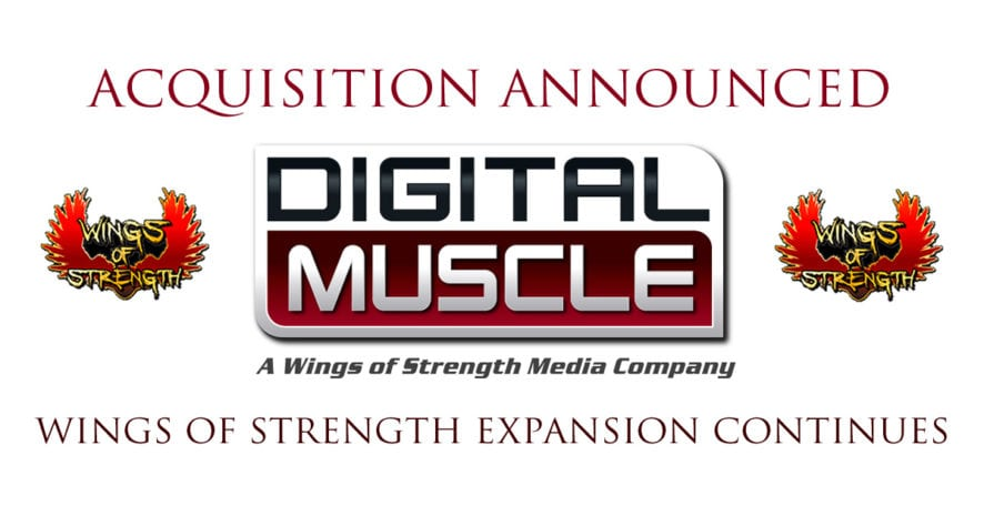 Strength Acquires Digital Muscle