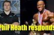 Phil Heath responds to Nick's