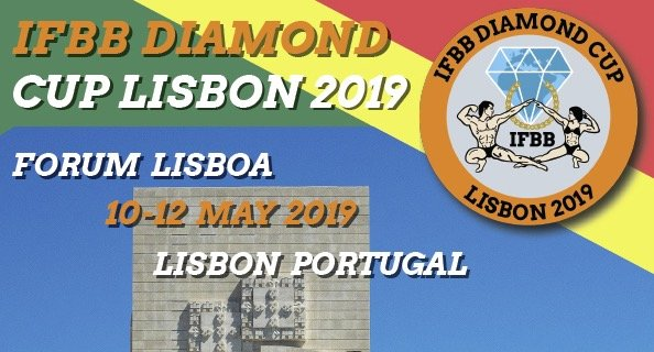 2019 IFBB Diamond Cup, Lisbon and IFBB Elite Pro – Portugal