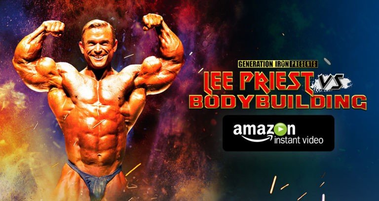 WATCH: Lee Priest Vs Bodybuilding Is Now Available On Amazon Video